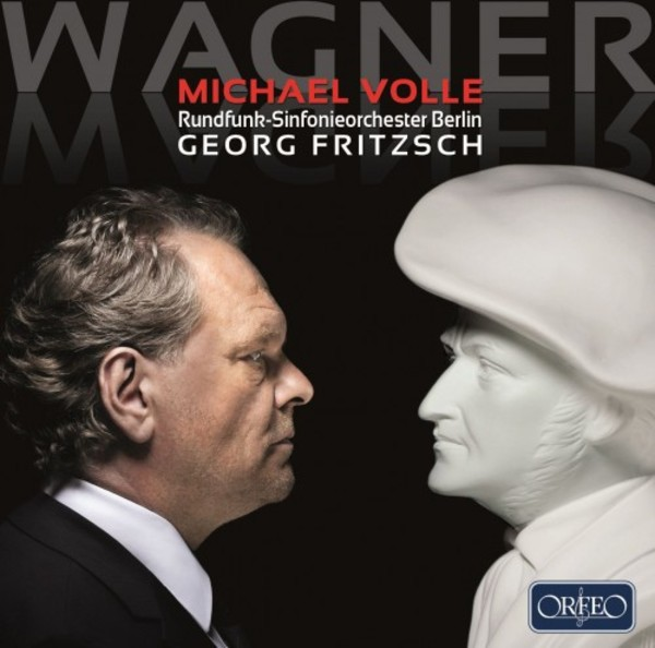 Michael Volle sings Wagner | Orfeo C904171A