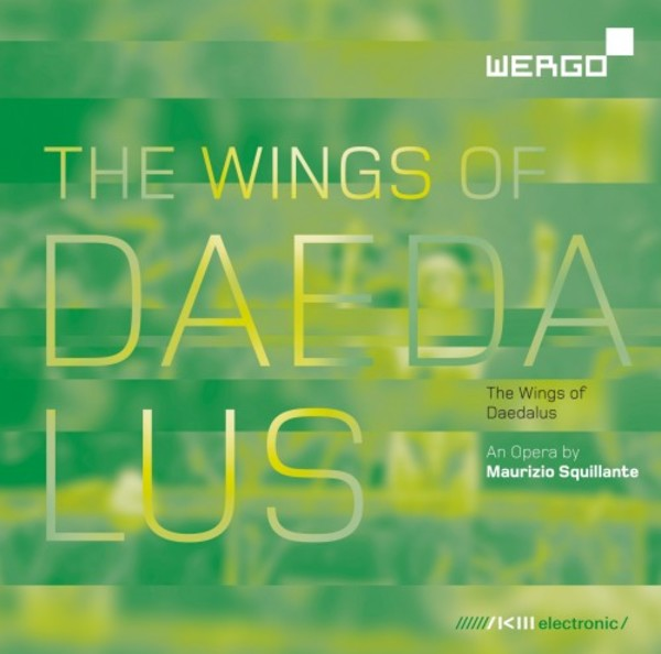Squillante - The Wings of Daedalus | Wergo WER20732
