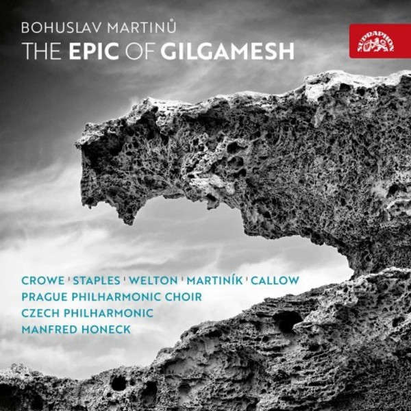 Martinu - The Epic of Gilgamesh