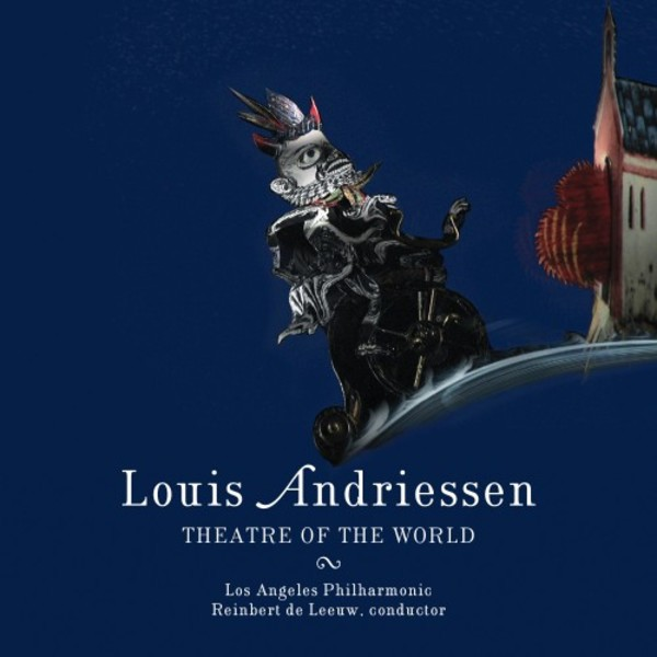 Louis Andriessen: Theatre of the World | Nonesuch 7559793618