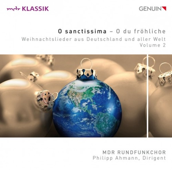 O sanctissima - O du frohliche: Christmas Songs from Germany and around the World Vol.2 | Genuin GEN17484
