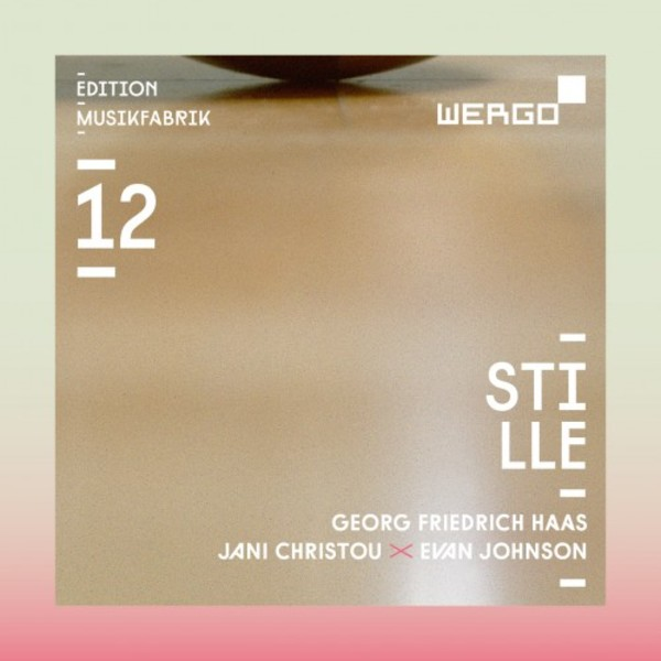 Stille (Silence): Works by GF Haas, Evan Johnson, Jani Christou