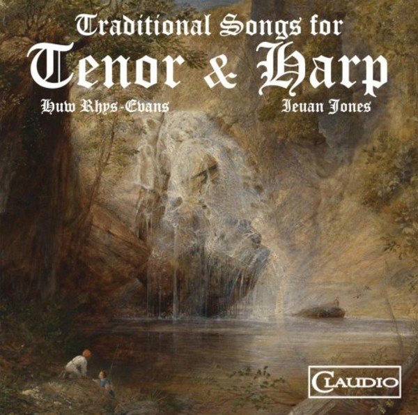 All Through the Night: Traditional Welsh songs for Tenor and Harp (Blu-ray Audio) | Claudio Records CR41146