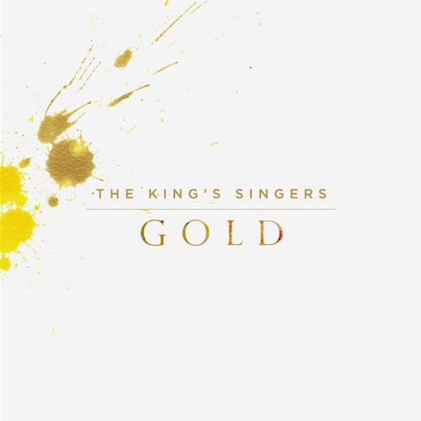 The King�s Singers: Gold