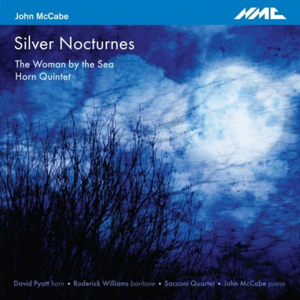 McCabe - Silver Nocturnes, The Woman by the Sea, Horn Quintet