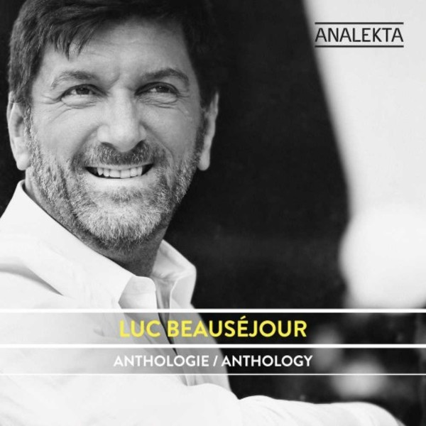Luc Beausejour: Anthology