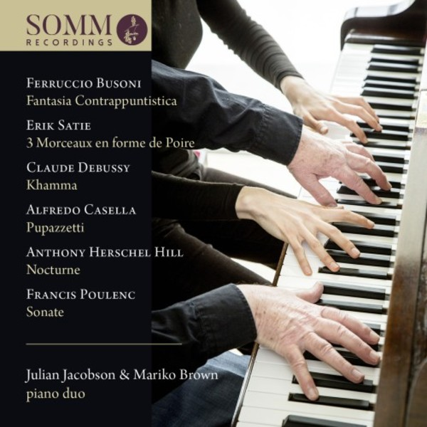 Busoni, Satie, Debussy, Casella, Poulenc - Music for Piano Duo