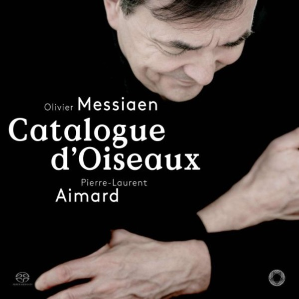 Messiaen - Catalogue d'Oiseaux (SACD + DVD) | Pentatone PTC5186670