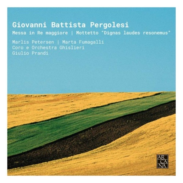 Pergolesi - Mass in D major, Motet �Dignas laudes resonemus�