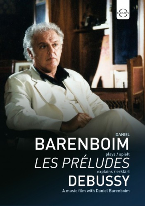 Debussy - Preludes Book 1: Played & explained by Daniel Barenboim (DVD)