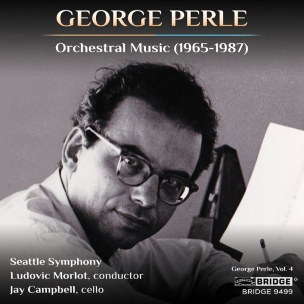 George Perle - Orchestral Music (1965-1987)