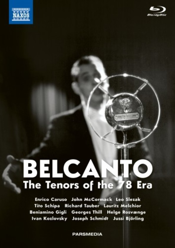 Belcanto: The Tenors of the 78 Era (Blu-ray + DVD + CD)