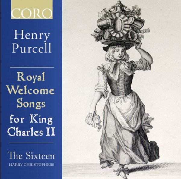 Purcell - Royal Welcome Songs for King Charles II | Coro COR16163