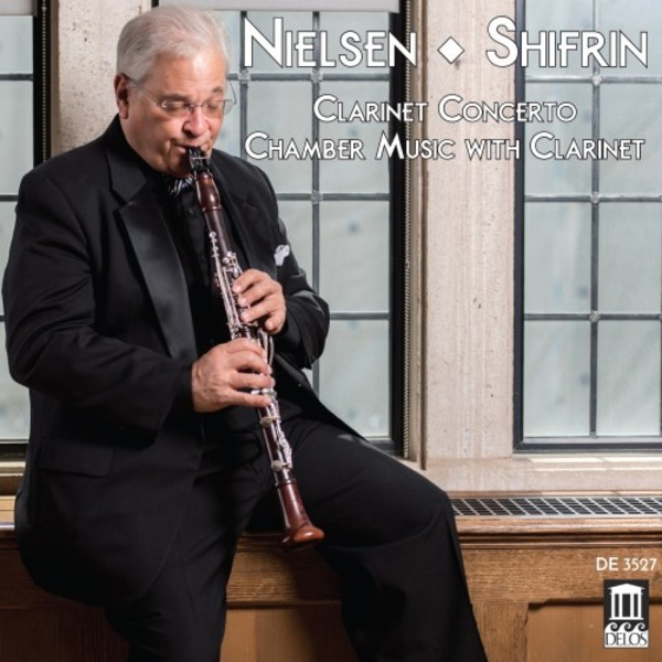 Nielsen - Clarinet Concerto, Chamber Music with Clarinet