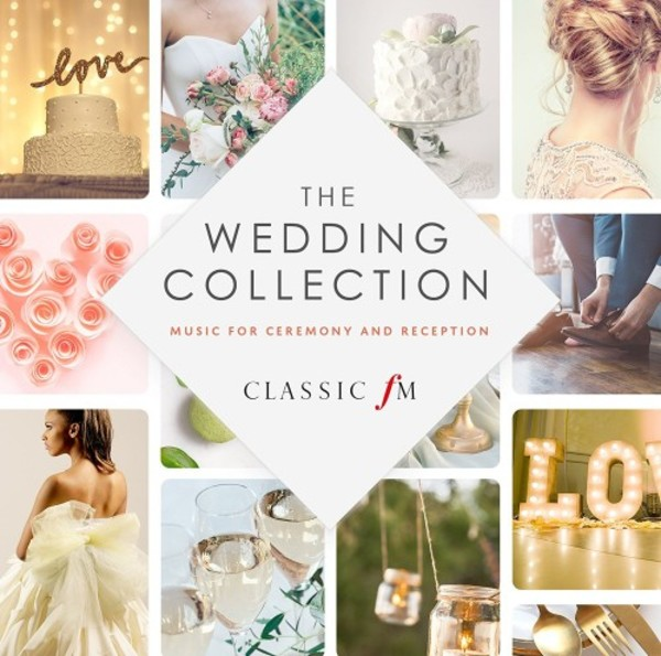 The Wedding Collection Music For Ceremony Reception Cd