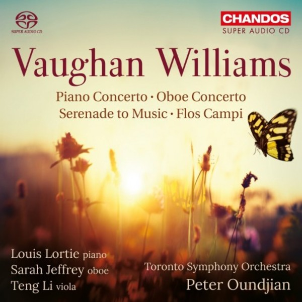 Vaughan Williams - Piano Concerto, Oboe Concerto, Serenade to Music, Flos Campi | Chandos CHSA5201