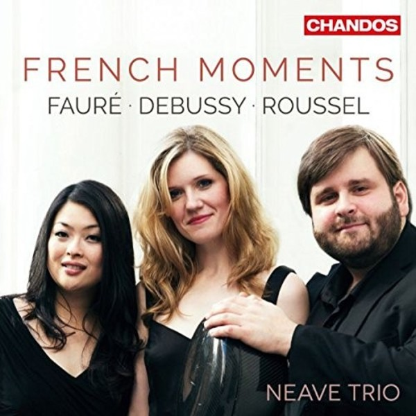 French Moments: Faure, Debussy, Roussel