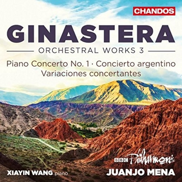 Ginastera - Orchestral Works Vol.3 | Chandos CHAN10949