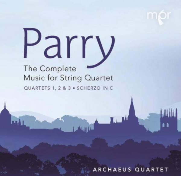 Parry - Complete Music for String Quartet | Willowhayne Records MPR102