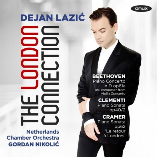 Beethoven, Clementi, Cramer: The London Connection