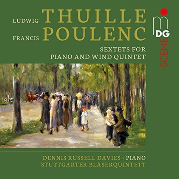 Thuille & Poulenc - Sextets for Piano & Wind Quintet