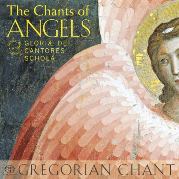 Gregorian Chant: The Chants of Angels