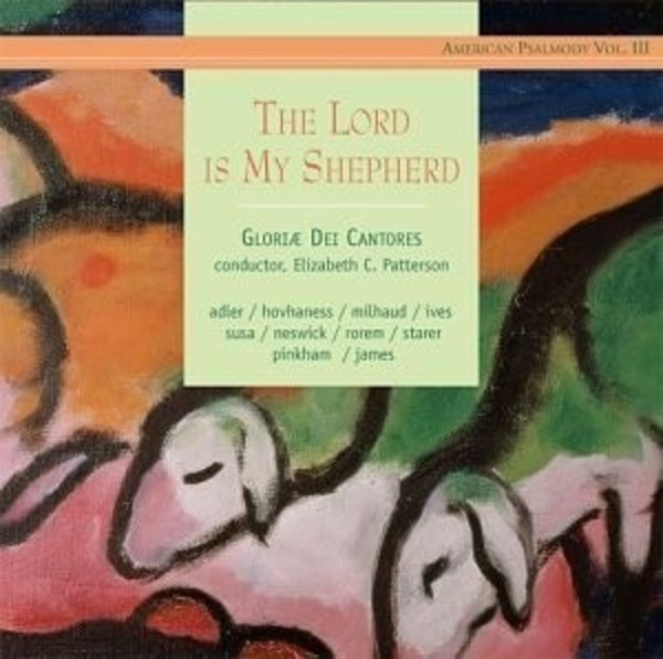 American Psalmody Vol.3: The Lord is My Shepherd | Paraclete Recordings GDCD30