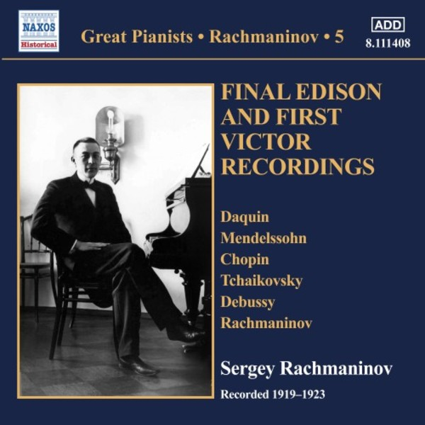 Great Pianists: Rachmaninov Vol.5 - Final Edison & First Victor Recordings, 1919-23