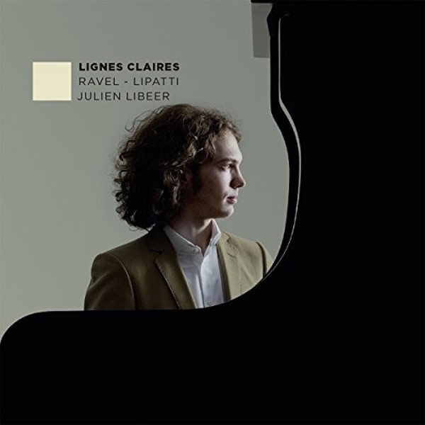 Lignes Claires: Piano works by Ravel and Lipatti | EPR Classic EPRC0020