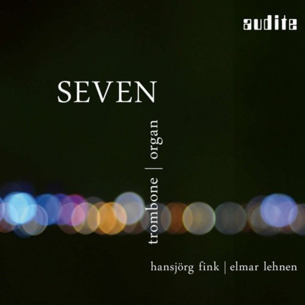 Seven: Music for Trombone & Organ