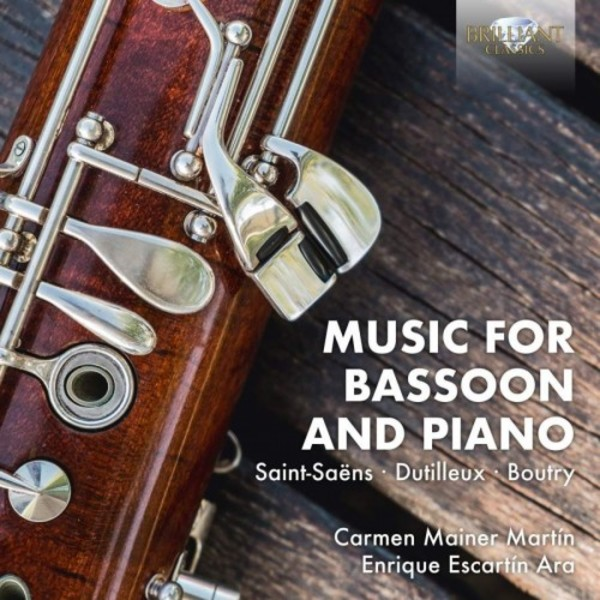 Music for Bassoon and Piano: Saint-Saens, Dutilleux, Boutry