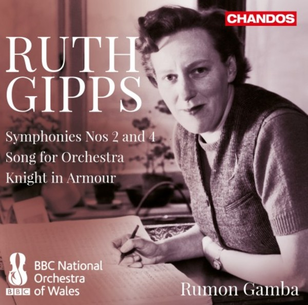 Gipps - Symphonies 2 & 4, Song for Orchestra, Knight in Armour