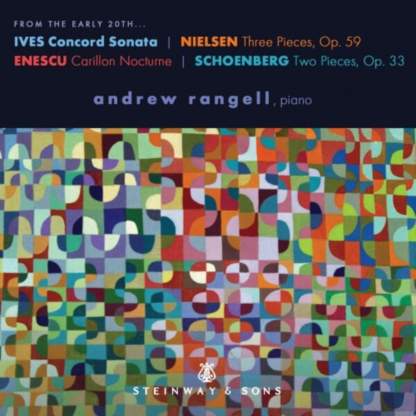 Ives - Concord Sonata; Enescu - Carillon Nocturne; Nielsen & Schoenberg - Piano Pieces | Steinway & Sons STNS30100