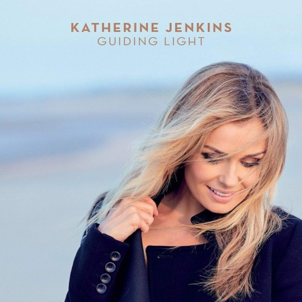 Katherine Jenkins: Guiding Light - Songs of Inspiration, Hope and Strength