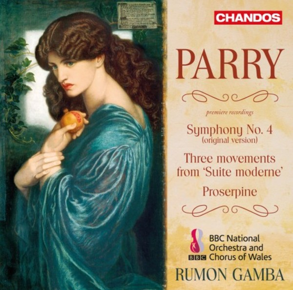 Parry - Symphony no.4, Movements from �Suite moderne�, Proserpine