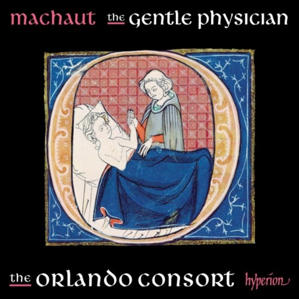 Machaut - The Gentle Physician