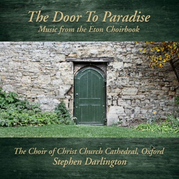 The Door to Paradise: Music from the Eton Choirbook