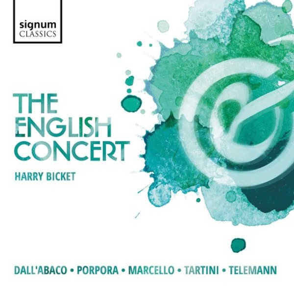 The English Concert play Dall�Abaco, Porpora, Marcello, Tartini & Telemann