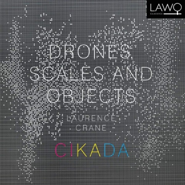 Crane - Drones, Scales and Objects | Lawo Classics LWC1083