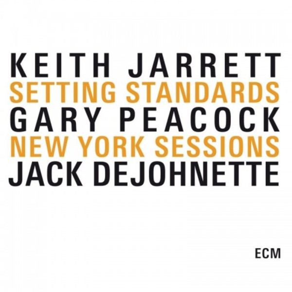 Jarrett, Peacock & DeJohnette: Setting Standards - New York Sessions | ECM 1737344