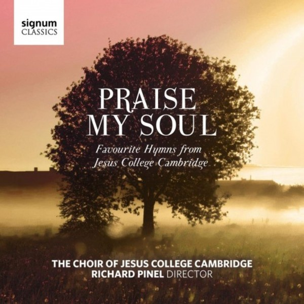 Praise My Soul: Favourite Hymns from Jesus College Cambridge