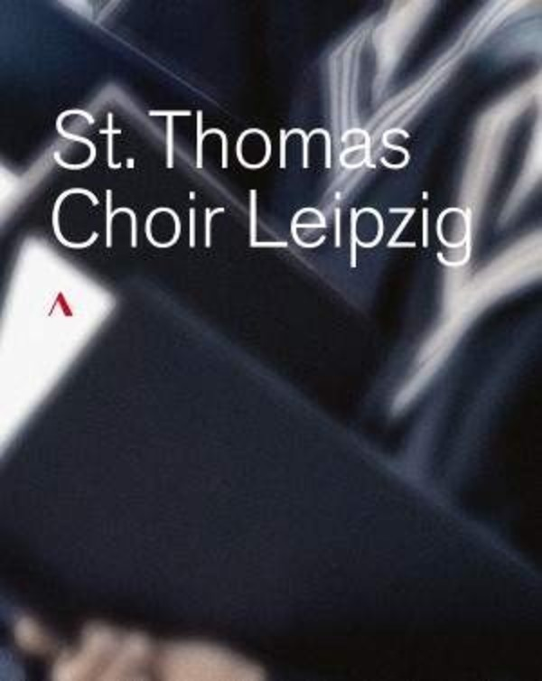 St Thomas Choir Leipzig (incl  Bach - St Matthew Passion