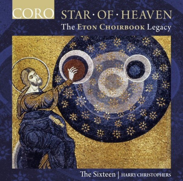 Star of Heaven: The Eton Choirbook Legacy | Coro COR16166