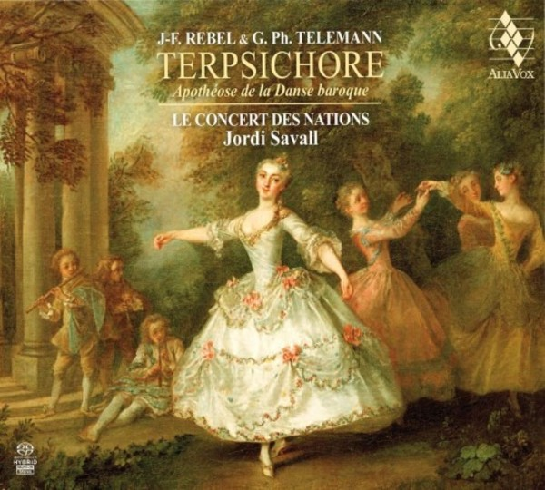 Rebel & Telemann - Terpsichore: Apotheosis of Baroque Dance