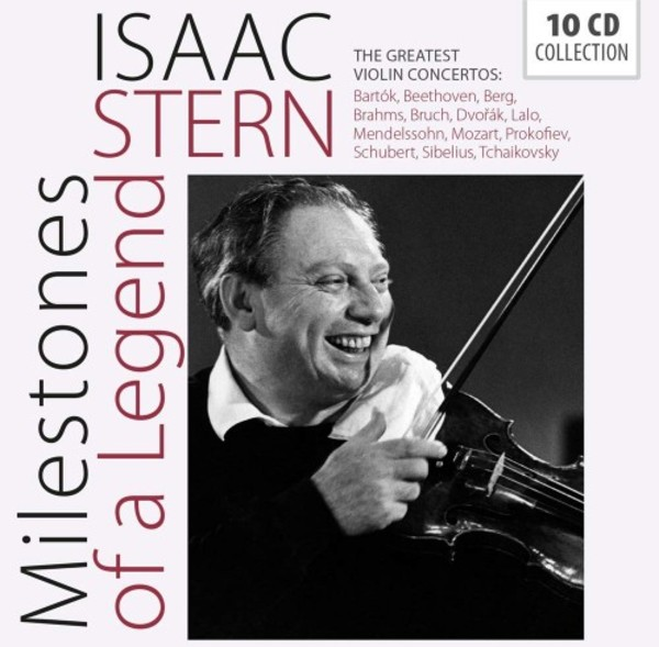 Isaac Stern: Milestones of a Legend - The Greatest Violin Concertos