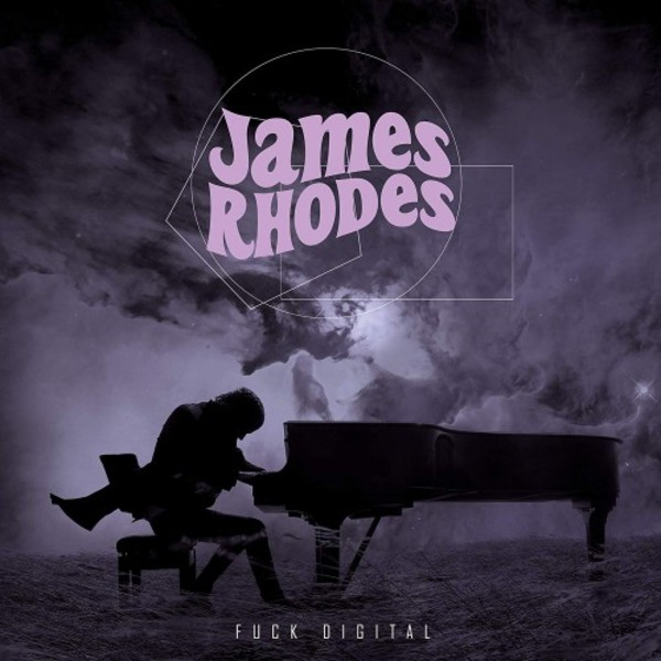 James Rhodes: F**k Digital (vinyl LP)
