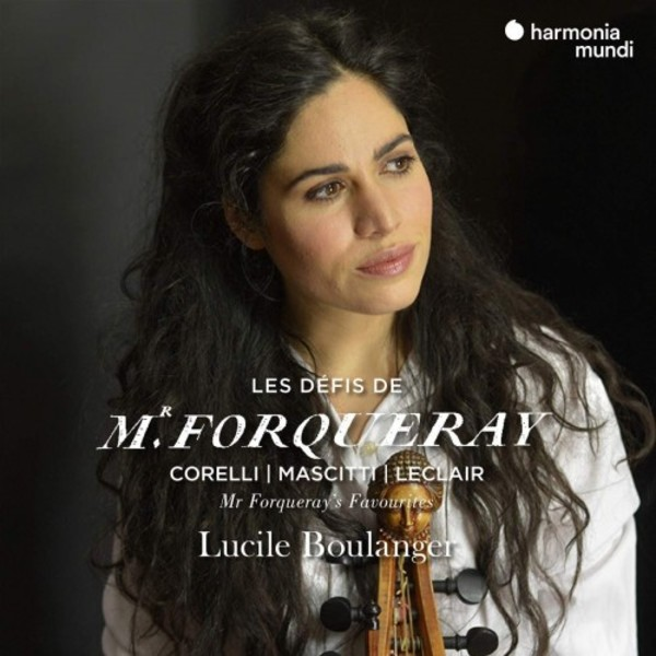 Mr Forqueray�s Favourites: Corelli, Mascitti, Leclair