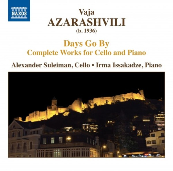 Azarashvili - Days Go By: Complete Works for Cello and Piano