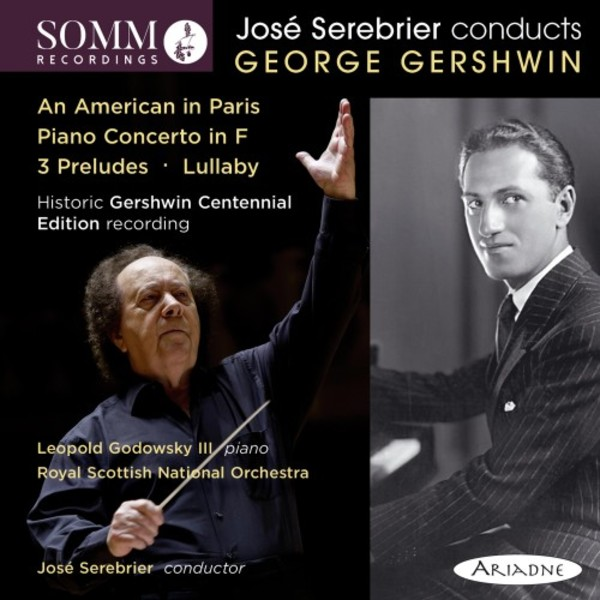 Serebrier conducts Gershwin: An American in Paris, Piano Concerto, 3 Preludes