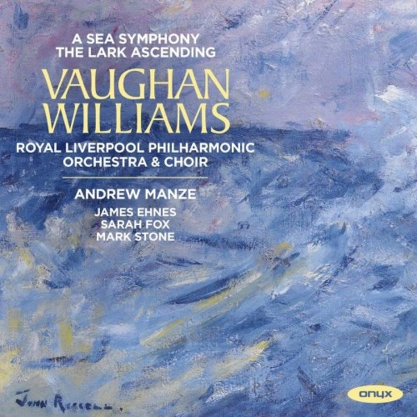 Vaughan Williams - A Sea Symphony, The Lark Ascending